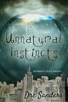 Unnatural Instincts