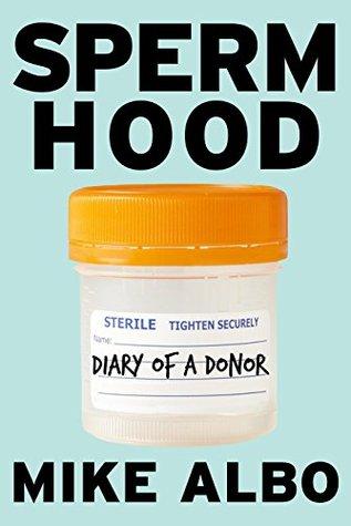 spermhood-diary-of-a-donor-kindle-single