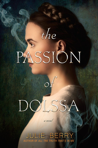 The Passion of Dolssa by Julie Berry thumbnail