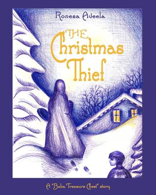 The Christmas Thief (A Baba Treasure Chest story, book 1)