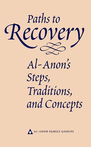Paths to Recovery by Al-Anon Family Groups