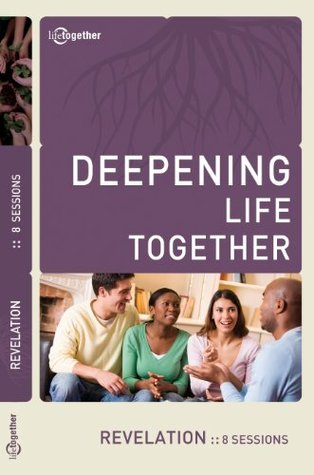 Revelation (Deepening Life Together) 2nd Edition