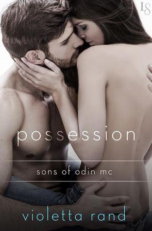 Possession (Sons of Odin MC, #2)