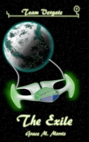 The Exile (Team Vergate #1)