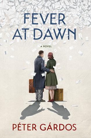 Fever at Dawn by Péter Gárdos