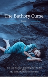 The Bathory Curse