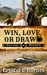 Win, Love, or Draw (Marriag...