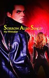 Sorrow Also Sings (Glyph Warriors #3)