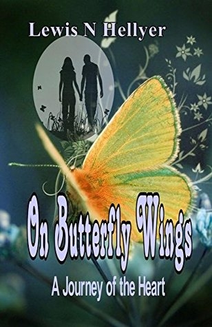 On Butterfly Wings: A Journey of the Heart