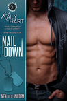 Nail Down (Men Out of Uniform, #2)