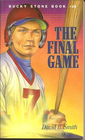 The Final Game (Bucky Stone Adventures #...