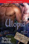 Utopia by Shea Balik