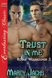 Trust in Me (Rogue Wolfhounds, #3)