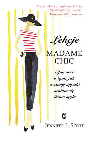 Lekcje Madame Chic by Jennifer L. Scott