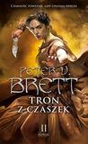 Tron z czaszek. Księga II by Peter V. Brett