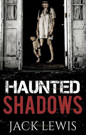 Sickness Behind Young Eyes (Haunted Shadows #1)