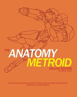 The Anatomy Of Metroid Deluxe Edition A Design Analysis Of Metroid