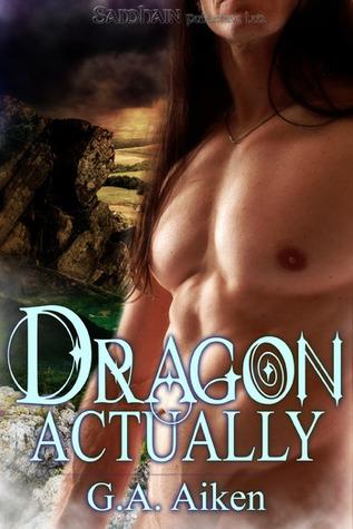 Dragon Actually by G.A. Aiken