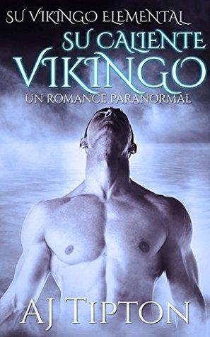 Su Caliente Vikingo (Su Vikingo Elemental nº 2)