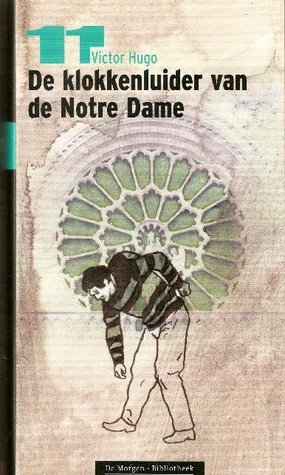 De Klokkenluider van de Notre Dame (De Morgen Bibliotheek: De verboden boeken, #11)