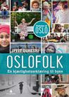 Oslofolk - en kjærlighetserklæring til byen by Iffit Qureshi