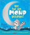 Wer hat den Mond gestohlen? by Richard Byrne,Anna-Lena Pai...