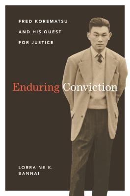 Fred Korematsu Quotes | Enduring Conviction Fred Korematsu And His Quest For Justice By