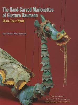 The Hand Carved Marionettes Of Gustave Baumann: Share Their World EPUB TORRENT 978-0890134863 por Ellen Zieselman