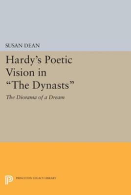 Hardy's Poetic Vision in the Dynasts: The Diorama of a Dream