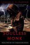 Soulless Monk (Inquisitor Series Book 2)