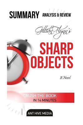 Gillian Flynn's Sharp Objects Summary, Analysis & Review