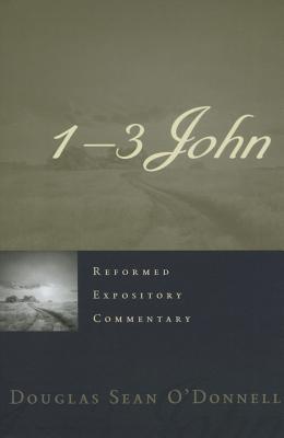 1-3 John (Reformed Expository Commentary)