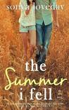 The Summer I Fell by Sonya Loveday