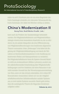 China's Modernization II: ProtoSociology Volume 29