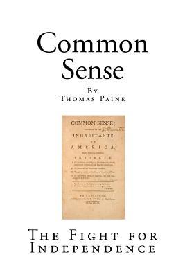 Common Sense: The Fight for Independence