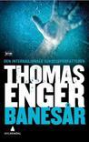 Banesår by Thomas Enger