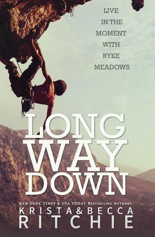 Long Way Down (Calloway Sisters, #4; Addicted, #3.2)