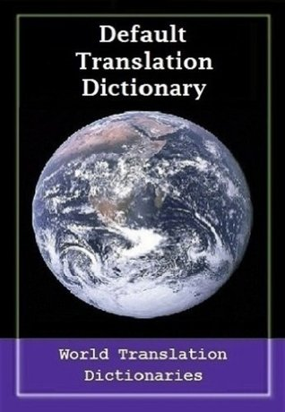 Default Translation Dictionary - English to Spanish - Primary Dictionary