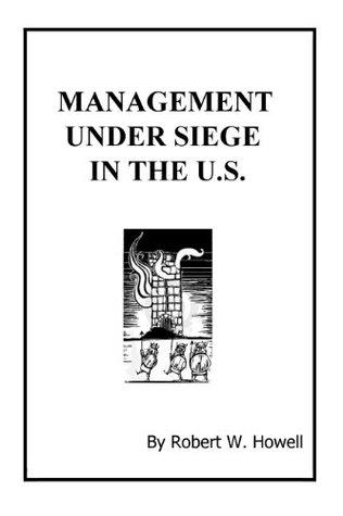 Management Under Siege In The U.S