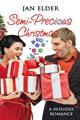 A Semi-Precious Christmas by Jan Elder