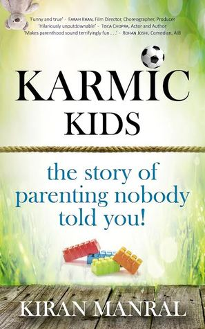 Karmic Kids: The Story of Parenting Nobody Told You