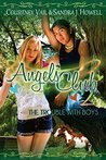 Angels Club 2: The Trouble with Boys: (Angels Club, #2)