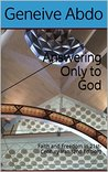 Answering Only to God: Faith and Freedom in 21st-Century Iran (2nd Edition)