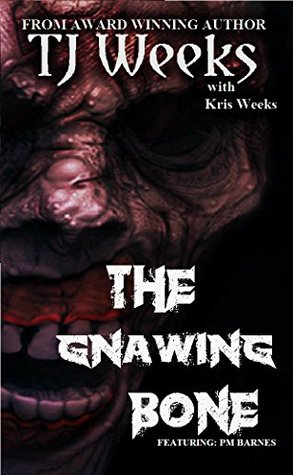 The Gnawing Bone
