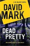 Dead Pretty (DS Aector McAvoy, #5)