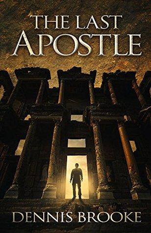 The Last Apostle (John the Immortal, #1)
