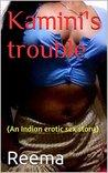 Kamini's trouble (An Indian erotic sex story) (desi erotic tales Book 2)