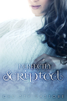 Perfectly Scripted (The Scripted Series, #2)