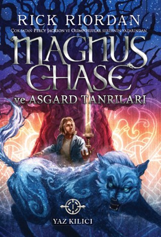 Yaz K?l?c?(Magnus Chase and the Gods of Asgard 1)