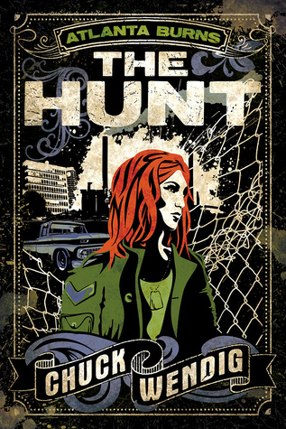 The Hunt (Atlanta Burns, #2)